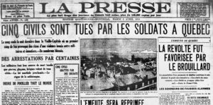 """Five are killed by soldiers"" La Presse, April 2 1918"
