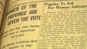 January 1916: women win the vote in Manitoba.